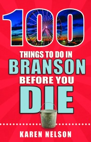 100 Things to Do in Branson Before You Die front cover-page-0